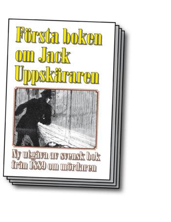 Jack Uppsprättaren – Världens första bok om seriemördaren Jack the Ripper