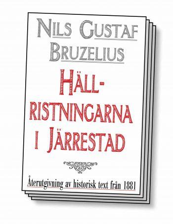 """Boken """"Hällristningarna i Järrestad – Återutgivning av text från 1881"""""""
