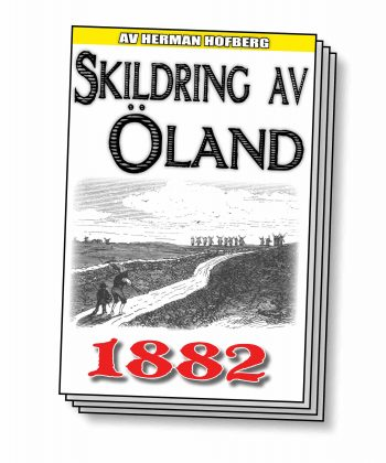 Skildring av Öland – Återutgivning av text från 1882