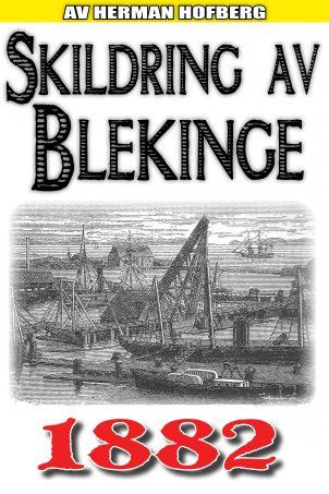 skildring-blekinge_1882_00_COVER