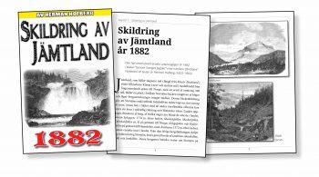 Skildring av Jämtland – Återutgivning av text från 1882