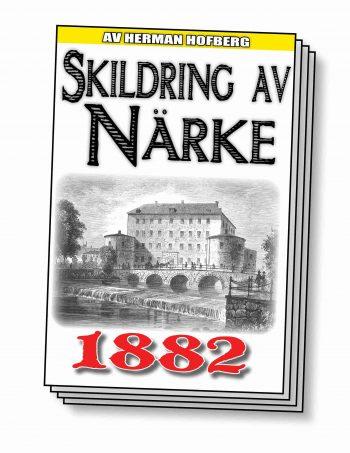 Skildring av Närke – Återutgivning av text från 1882